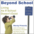 Beyond School by Wendy Priesnitz